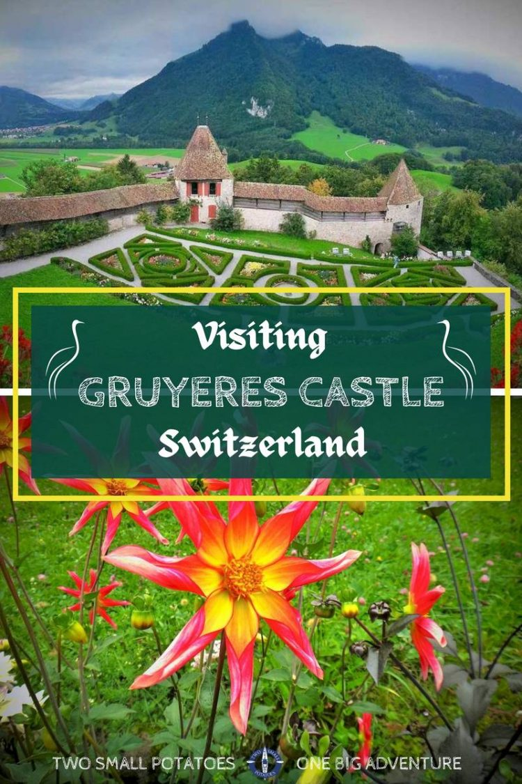 Pinterest pin for Gruyeres Castle by Two Small Potatoes Travel Blog