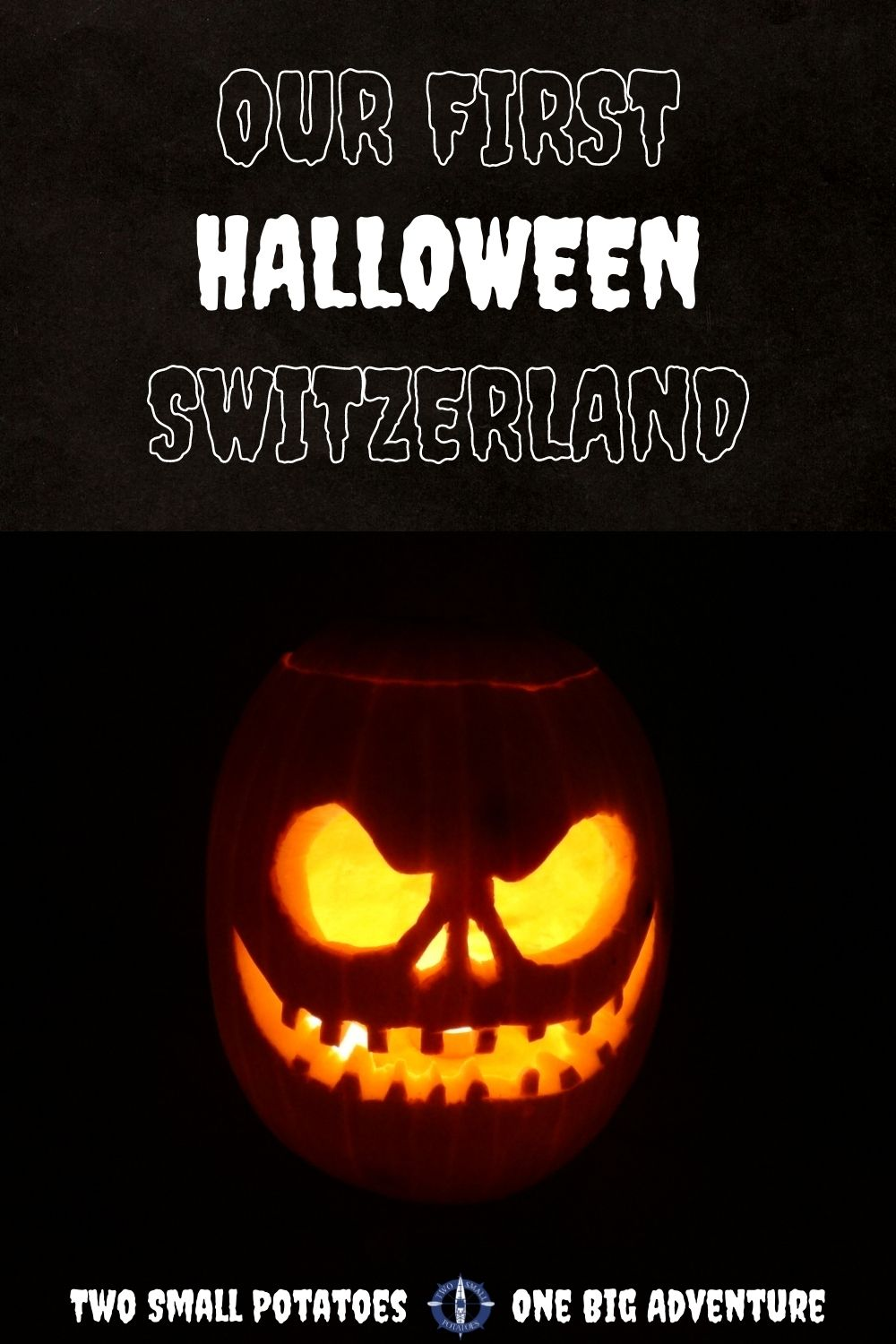 PIN, First Halloween in Switzerland, Two Small Potatoes expat life