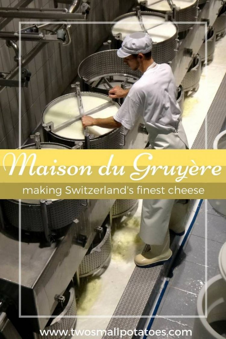 PIN, Making cheese at Maison du Gruyere cheese factory by Two Small Potatoes