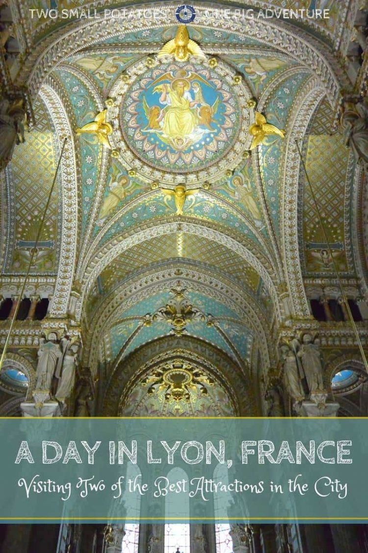 PIN for two UNESCO sites in Lyon by Two Small Potatoes Travel