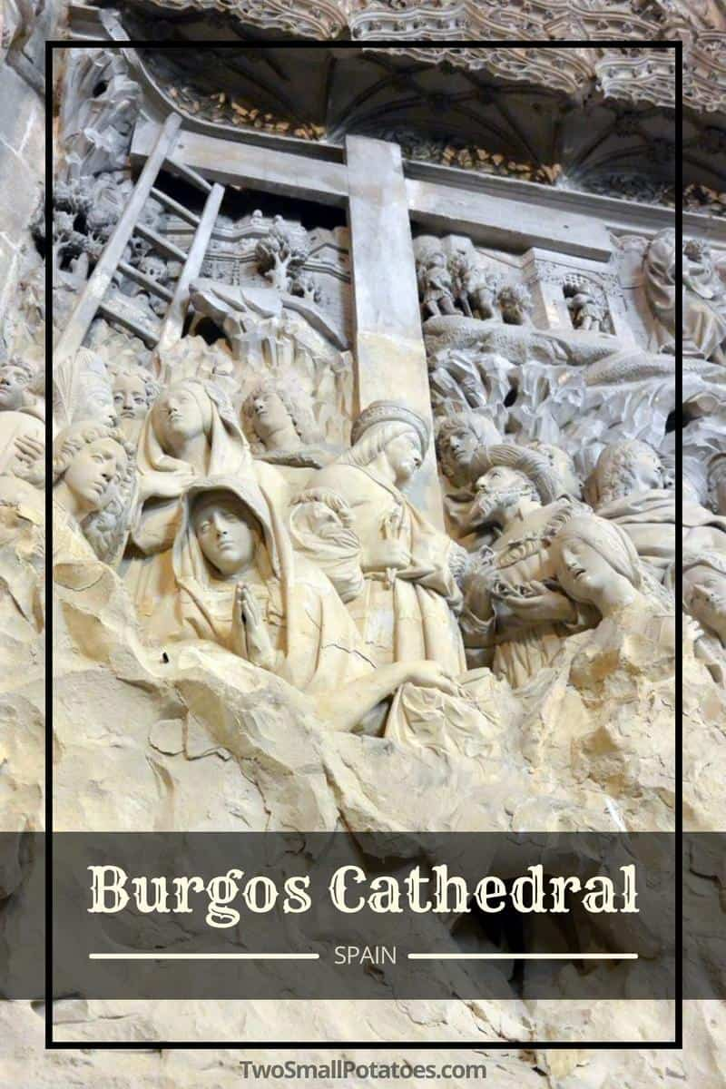 PIN, Burgos Cathedral in Spain by Two Small Potatoes Travel