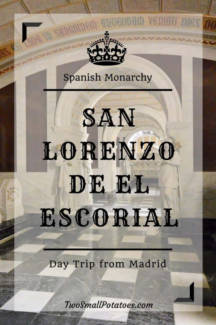 PIN, Spain's El Escorial by Two Small Potatoes Travel