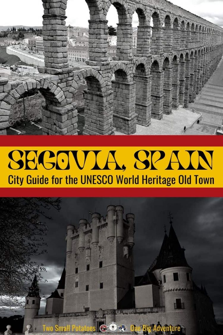 PIN 2, Highlights of Segovia, Spain by Two Small Potatoes Travel Blog