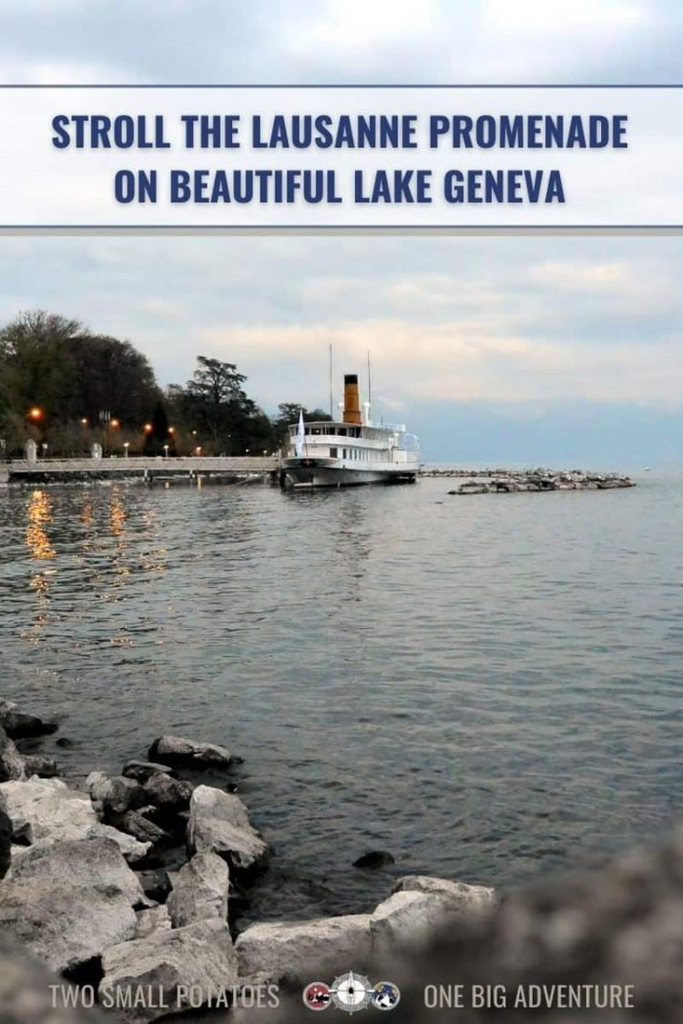PIN, Lausanne Ouchy promenade article by Two Small Potatoes travel