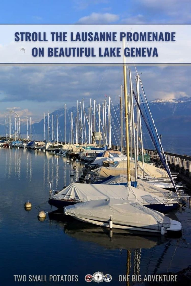 PIN, Lausanne promenade article by Two Small Potatoes travel