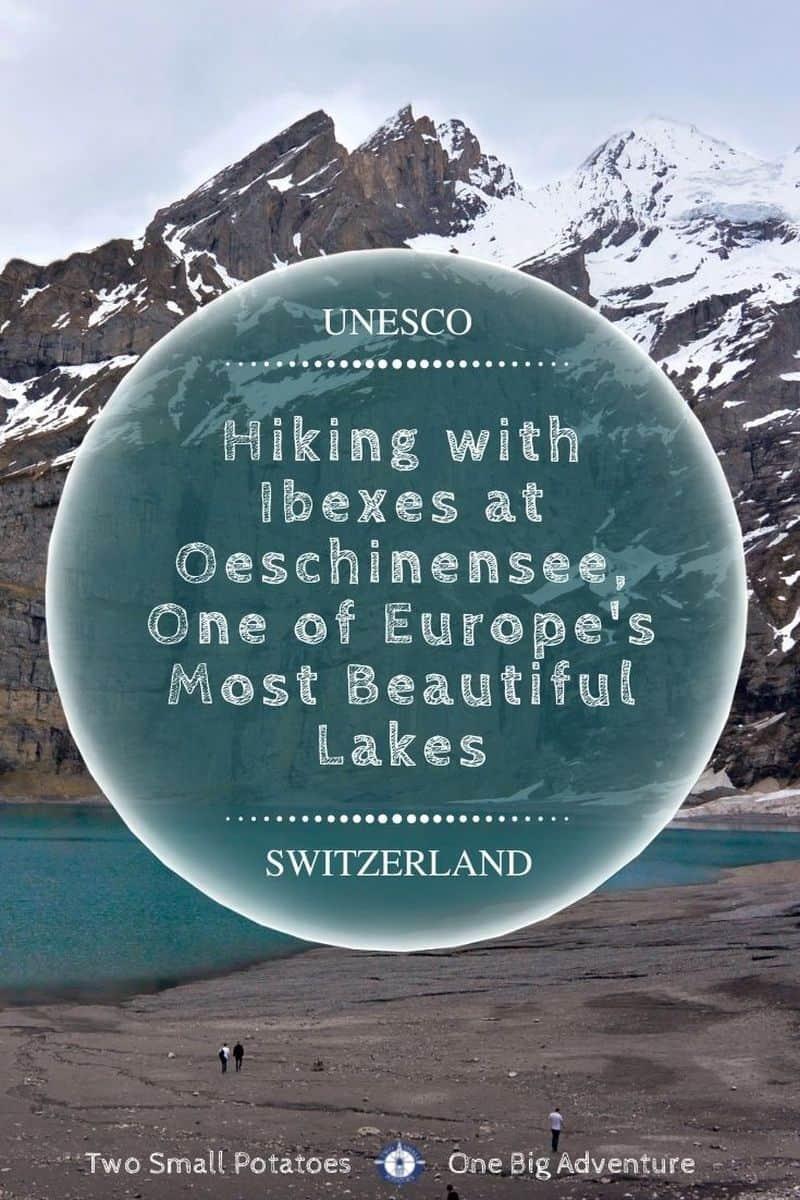 PIN, Hiking Oeschinensee, Two Small Potatoes travel blog