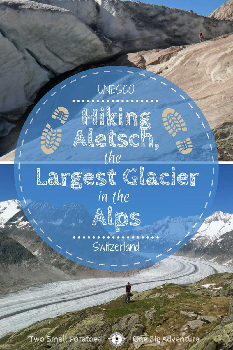 Hiking Switzerland's Aletsch Glacier, the largest glacier in the Alps | #UNESCO #TatersTravels #FTB