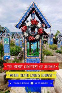 The Merry Cemetery in Sapanta, Romania
