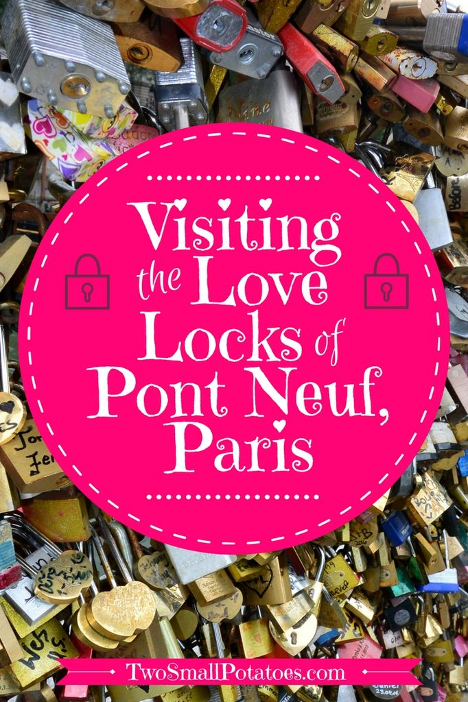 Love locks of Pont Neuf, Paris