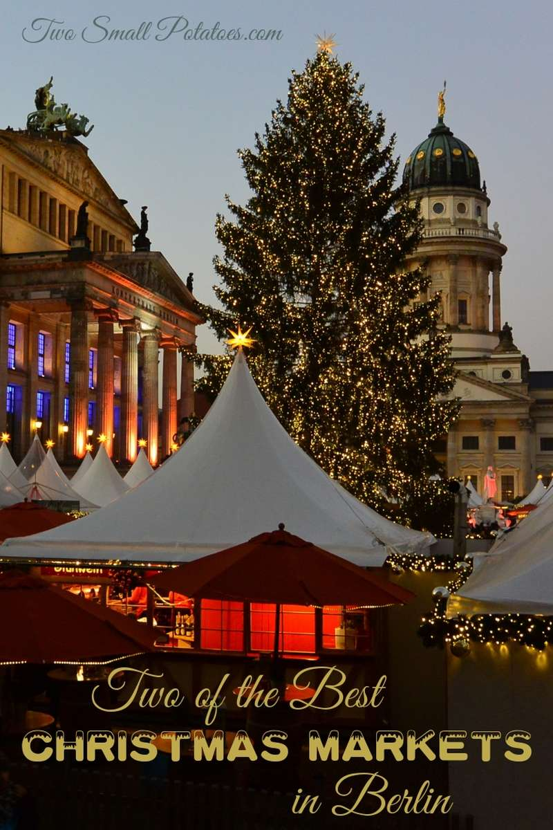 Two of the best Christmas markets in Berlin | #GermanyTourism #ChristmasMarkets #TatersTravels