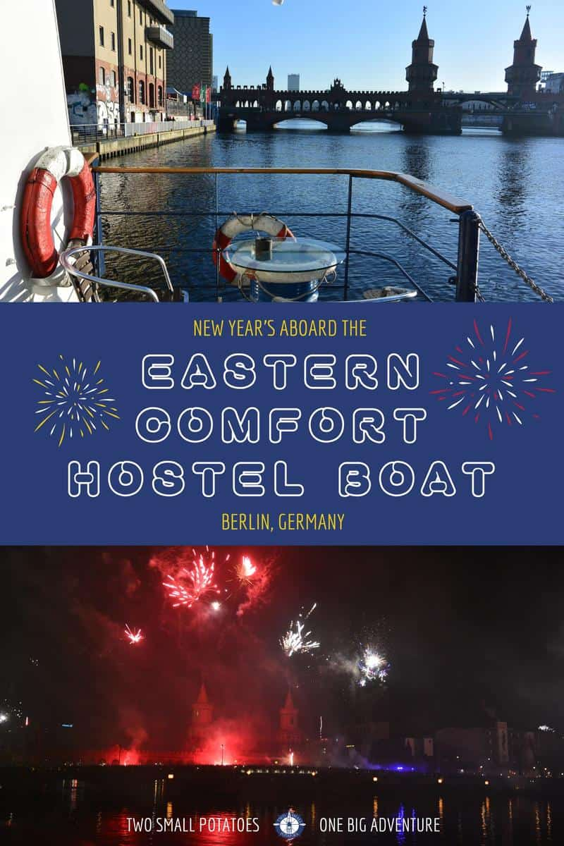 The Eastern Comfort Hostel Boat isn't your typical hostel. It's a unique, ideal place to stay in Berlin, especially for New Year's.