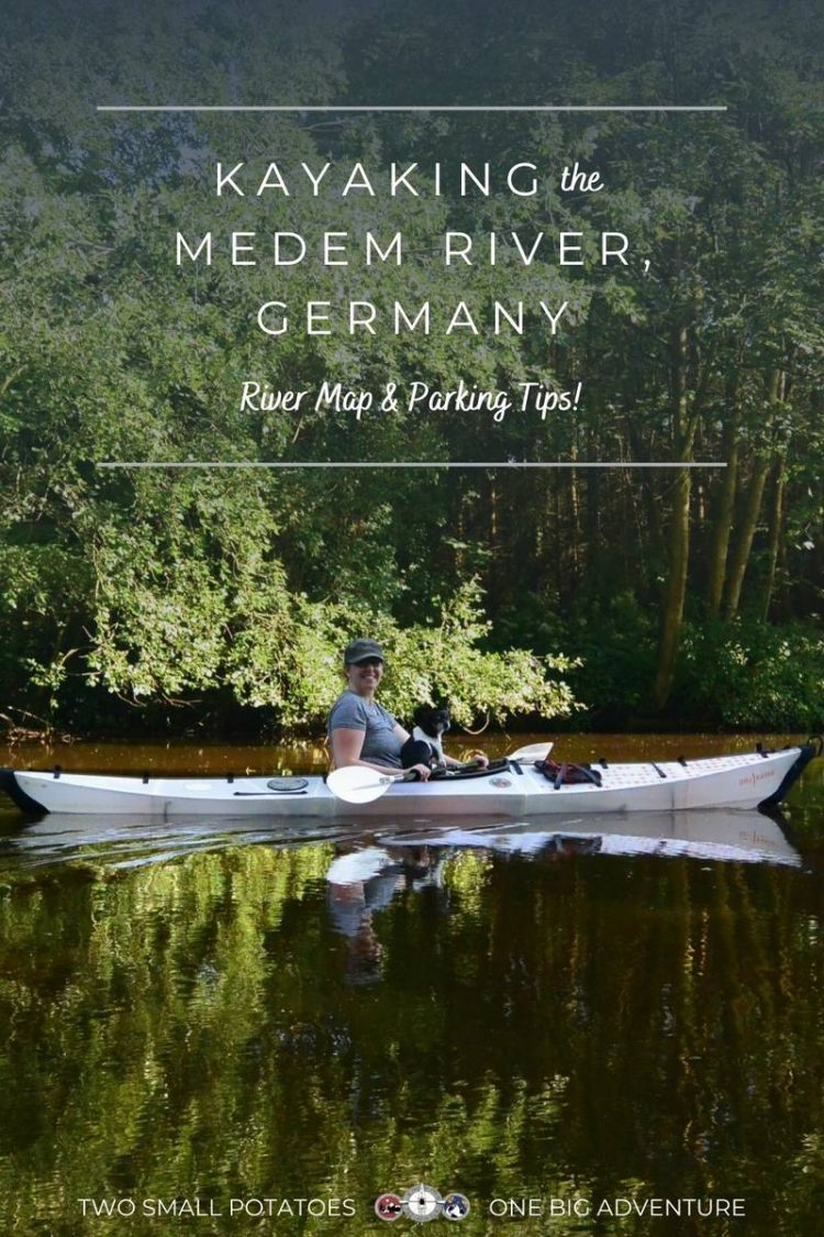 Pinterest pin, Kayaking the Medem River in Germany by Two Small Potatoes Travel